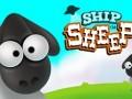 Žaidimai Ship The Sheep