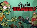 Žaidimai Stupid Zombies 2